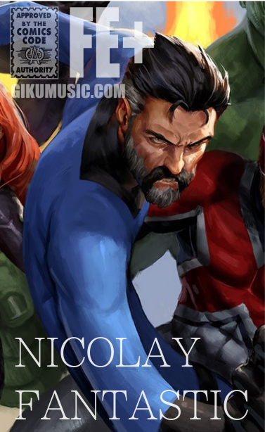 Nicolay Fantastic (concept by GiKu art Marvel)