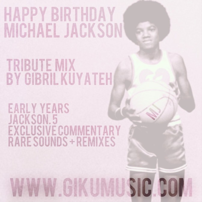 Michael Jackson Tribute Mix by dj Gibril Kuyateh | Listen + Free Download