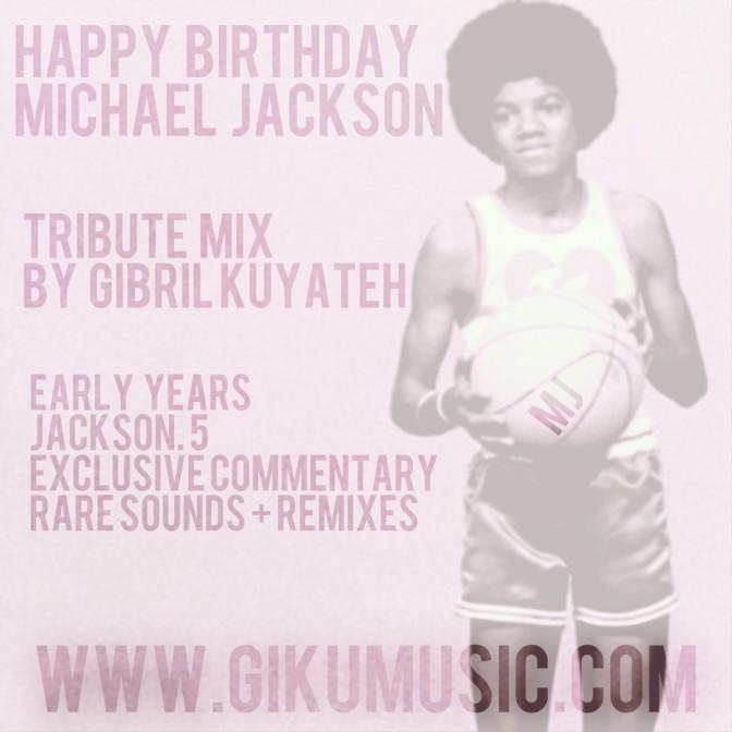 Michael Jackson Tribute Mix by dj Gibril Kuyateh | Listen + Free Download