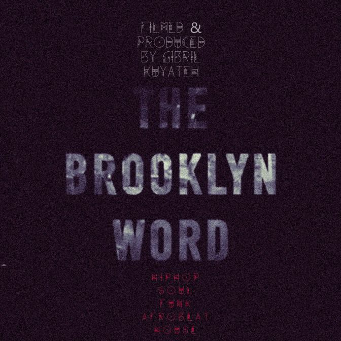 "Gibril Kuyateh on ""The Brooklyn Word"" and His Journey Into Creating a Multimedia Soundscape"