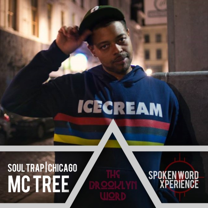 MC TREE | SPOKEN WORD XPERIENCE BY CHICAGO'S SOUL TRAP PIONEER