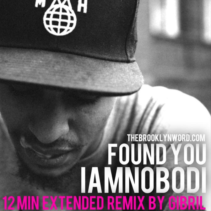 iamnobodi – Found You (Gibril Remix)
