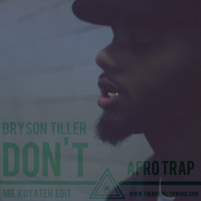 Bryson Tiller – Dont (Mr Kuyateh Edit)