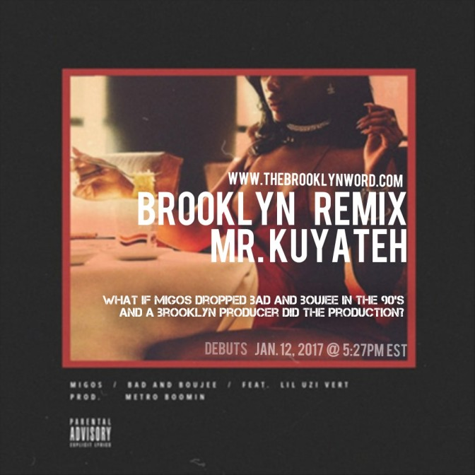 Migos – Bad and Boujee ft. Lil Uzi Vert  (Mr Kuyateh Brooklyn Remix)