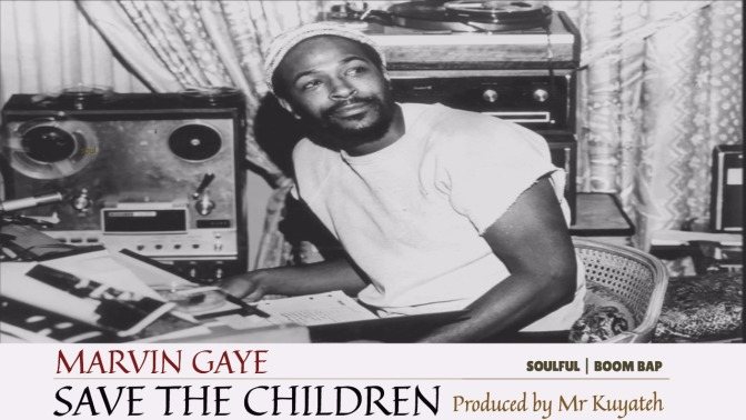 "Marvin Gaye – ""Save The Children"" Sample Beat (NYC Boom Bap prod by Mr Kuyateh)"