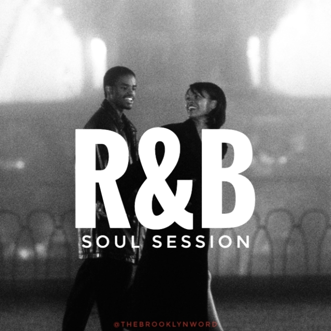 R&B + Soul Session @TheBrooklynWord