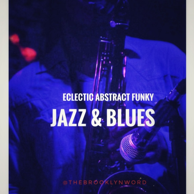 Eclectic + Abstract + Funk Jazz & Blues