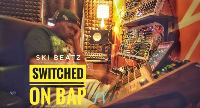 EP1-3 Switched On Bap starring Ski Beatz & The Glorious Bastard #TheBrooklynWord TV